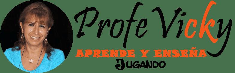 Profe Vicky – Aprende y Enseña Jugando